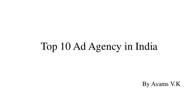 Top 10 Ad Agency in India By Asams V.K