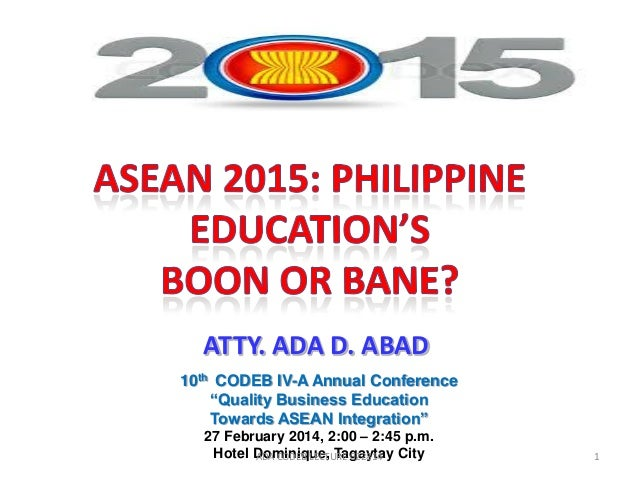 "ATTY. ADA D. ABAD 10th CODEB IV-A Annual Conference ""Quality Business Education Towards ASEAN Integration"" 27 February 201..."