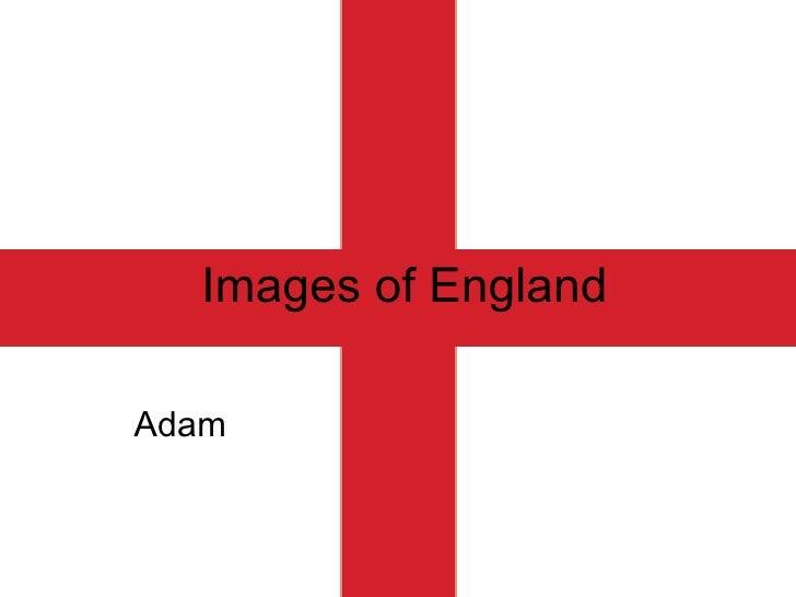 Images of England Adam