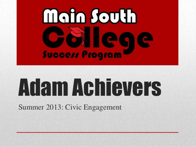 Adam Achievers Summer 2013: Civic Engagement