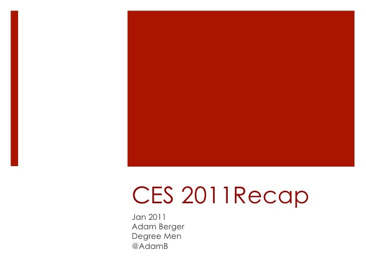 CES 2011 Recap - by @AdamB