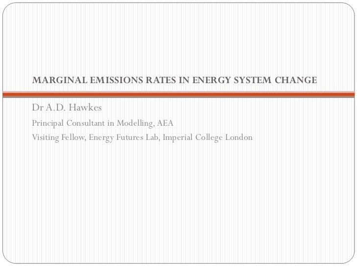 Adam Hawkes | Marginal Emissions Rates in Energy System Change