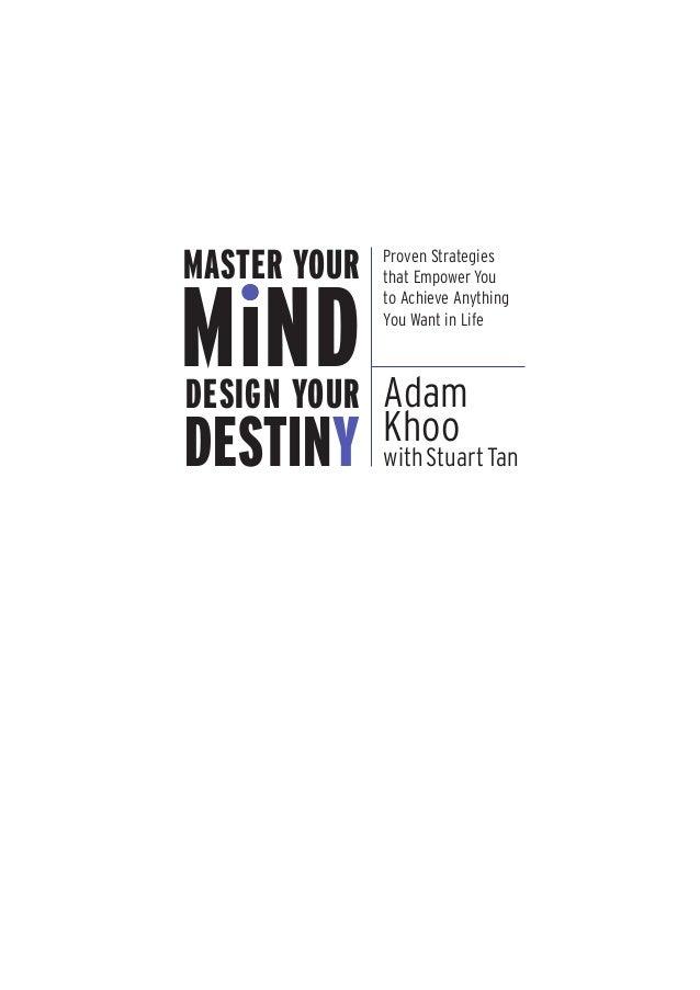 Adam khoo with stuart tan   master your mind design your destiny