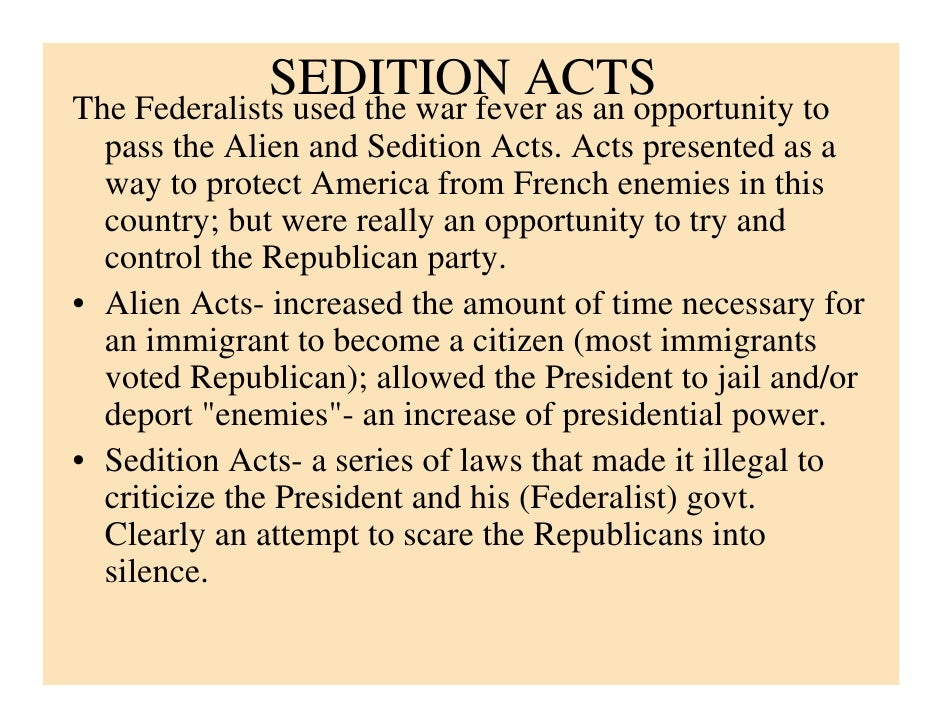 advantages of sedition act List of pros and cons of the dream act occupytheory on 3 january advantages and disadvantages of school uniforms andrew jackson pros and cons list.