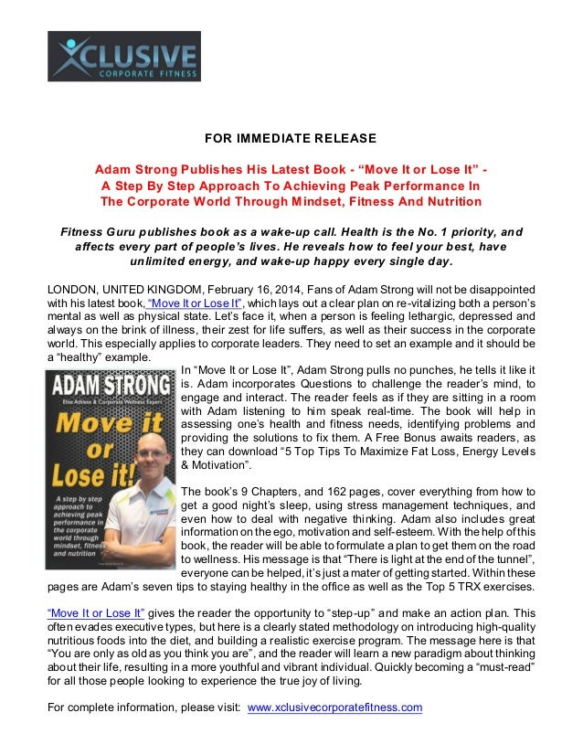 """FOR IMMEDIATE RELEASE Adam Strong Publishes His Latest Book - """"Move It or Lose It"""" A Step By Step Approach To Achieving Pe..."""