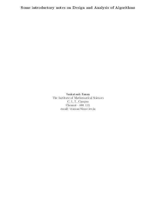 Some introductory notes on Design and Analysis of Algorithms  Venkatesh Raman  The Institute of Mathematical Sciences C. I...