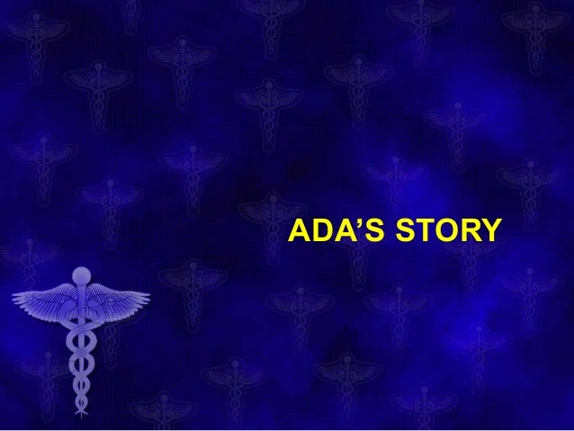 ADA'S STORY