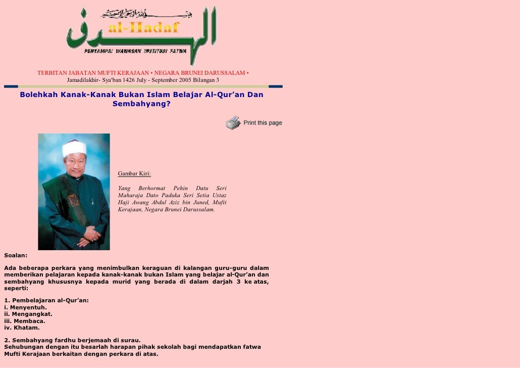 TERBITAN JABATAN MUFTI KERAJAAN • NEGARA BRUNEI DARUSSALAM •                   Jamadilakhir- Sya'ban 1426 July - September...