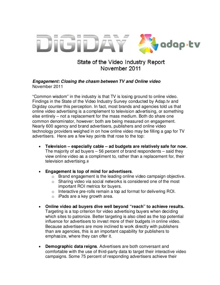 "Engagement: Closing the chasm between TV and Online videoNovember 2011""Common wisdom"" in the industry is that TV is losing..."