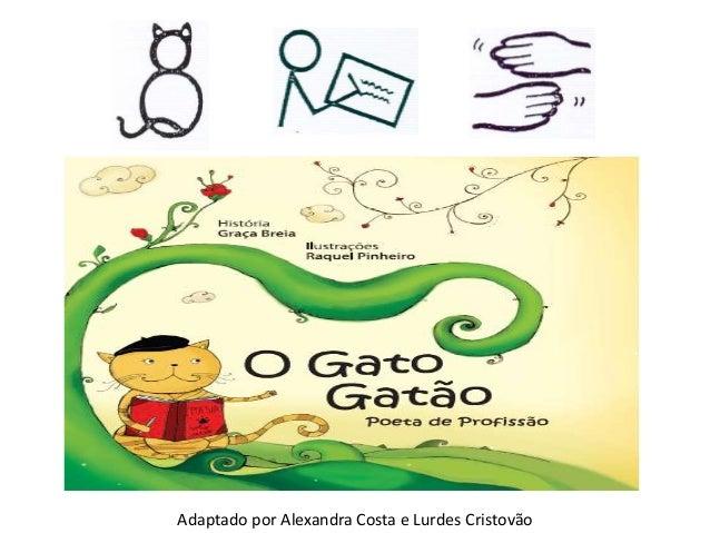 Adaptado por Alexandra Costa e Lurdes Cristovão