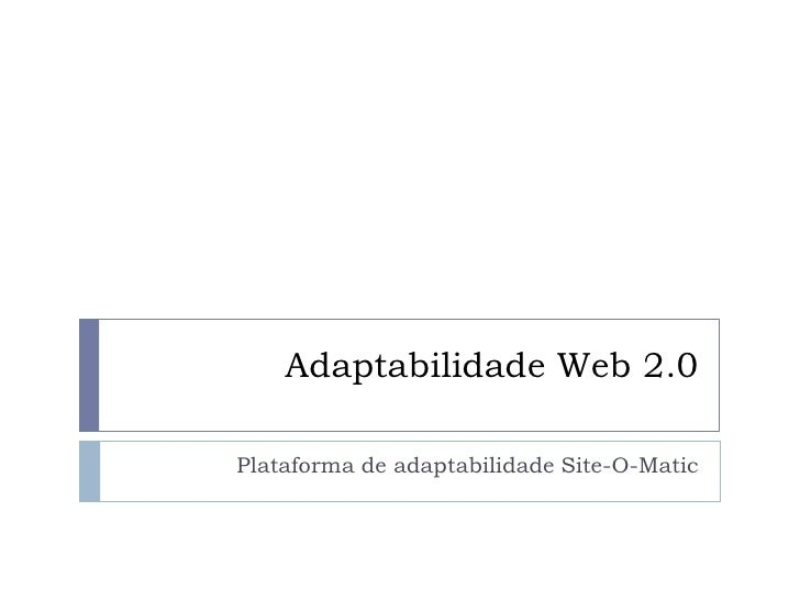 Adaptabilidade Web 2