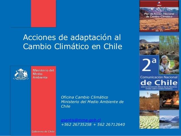 Acciones de adaptaci n al cambio clim tico en chile - Oficina espanola de cambio climatico ...