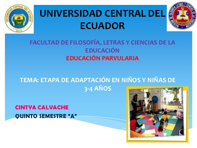 UNIVERSIDAD CENTRAL DEL              ECUADOR    FACULTAD DE FILOSOFÍA, LETRAS Y CIENCIAS DE LA                     EDUCACI...