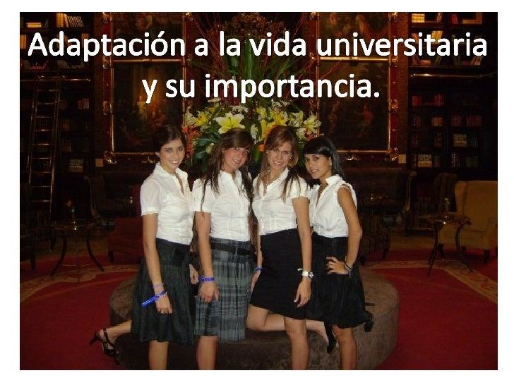 Adaptacion En La Vida Universitaria