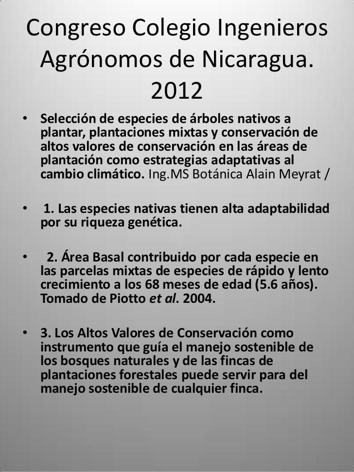 Congreso Colegio Ingenieros Agrónomos de Nicaragua.          2012• Selección de especies de árboles nativos a  plantar, pl...