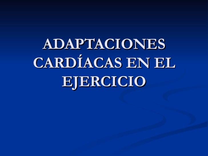 Adaptaciones cardíacas en el ejercicio