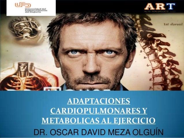 Adaptaciones cardiopulmonares al ejercicio