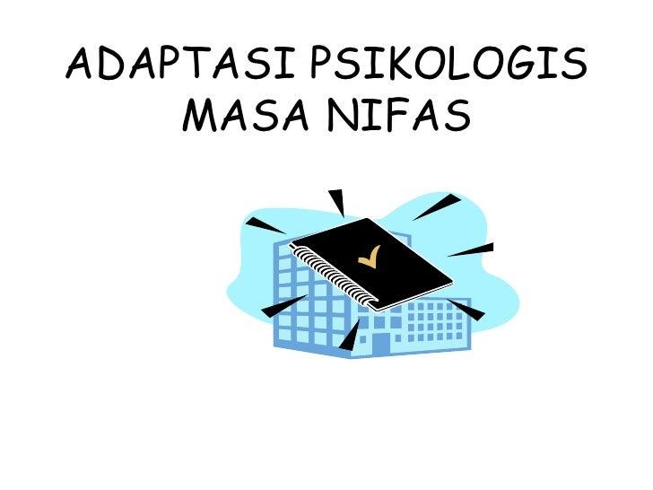 Adaptasi psikologis masa nifas