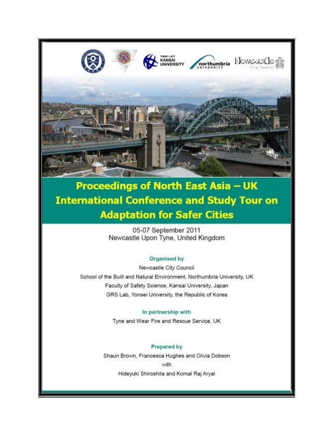 Proceedings Of North East Asia – UK International Conference and Study Tour  'Adaptation for Safer Cities' 5th - 7th Septe...