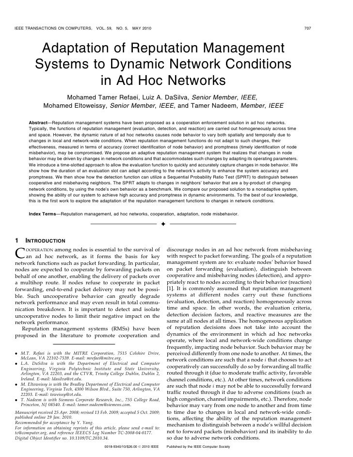 Adaptation of Reputation Management Systems to Dynamic Network Conditions in Ad Hoc Networks