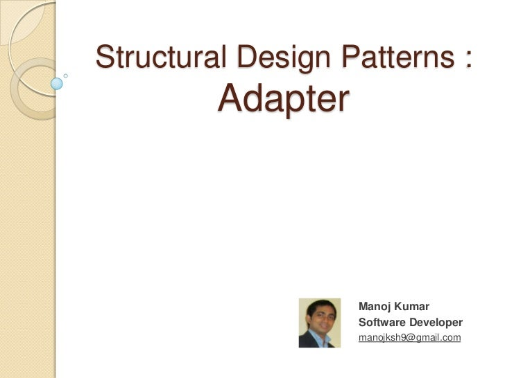 Structural Design pattern - Adapter