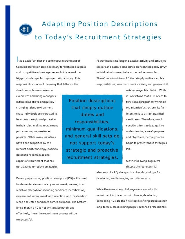 Adapting	  Position	  Descriptions	  to	  Today's	  Recruitment	  Strategiest	  is	  a	  basic	  fact	  that	  the	  conti...