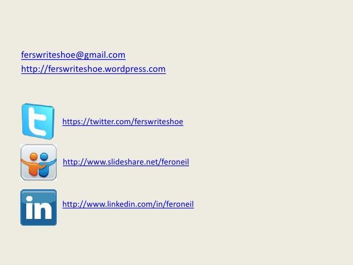 ferswriteshoe@gmail.comhttp://ferswriteshoe.wordpress.com         https://twitter.com/ferswriteshoe         http://www.sli...