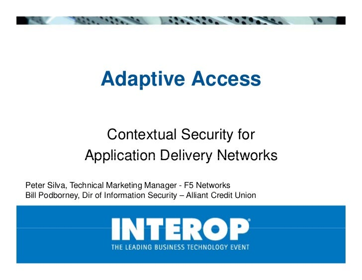 Adaptive Access                        p                    Contextual Security for                Application Delivery Ne...