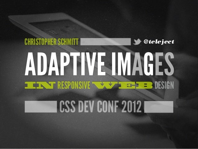 [cssdevconf] Adaptive Images in RWD