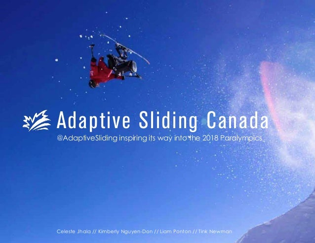 Adaptive Sliding Canada @AdaptiveSliding inspiring its way into the 2018 Paralympics  Celeste Jhala // Kimberly Nguyen-Don...
