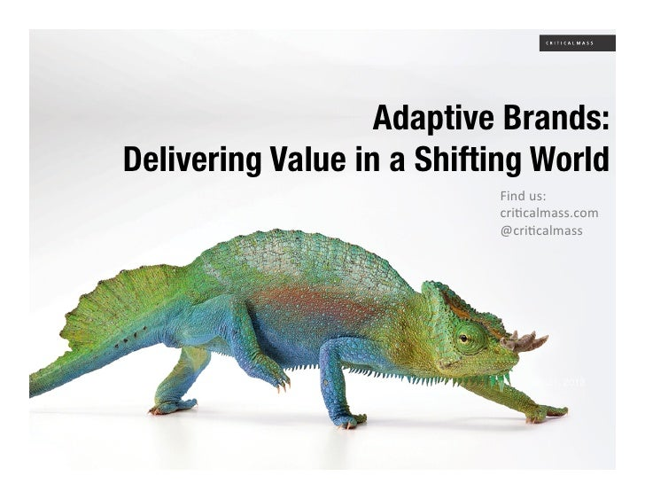 """Adaptive Brands:!Delivering Value in a Shifting World""""                            !""""#$%&(%                            )*""""+..."""