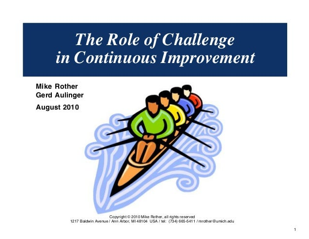 The Role of Challenge in Continuous Improvement