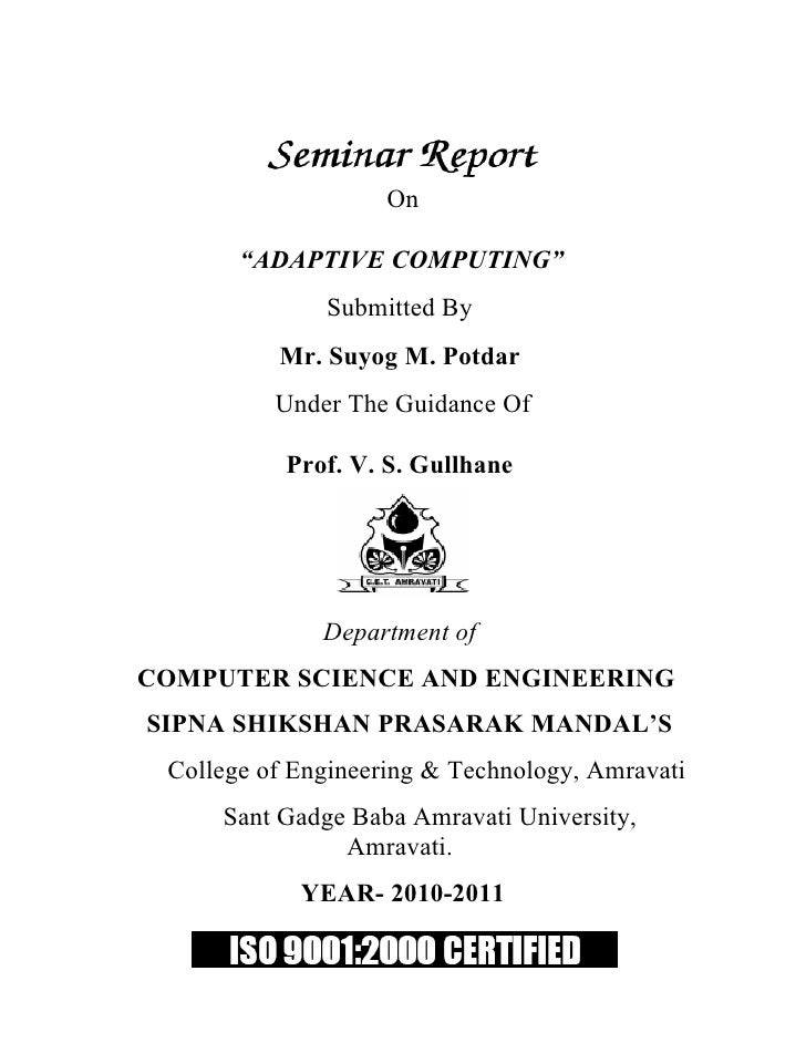 "On         ""ADAPTIVE COMPUTING""               Submitted By           Mr. Suyog M. Potdar           Under The Guidance Of  ..."