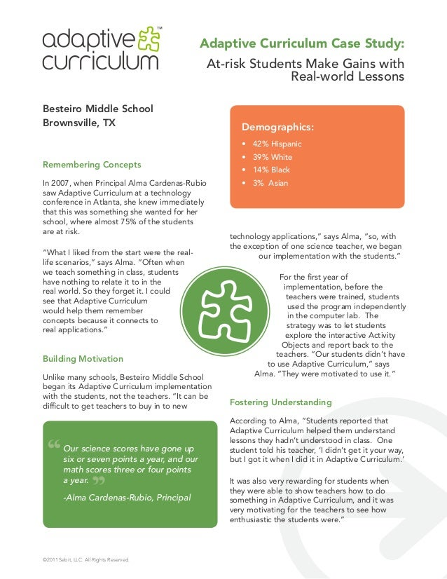 Adaptive Curriculum At-Risk Students Make Gains with Real World Lessons Case Study of Besteiro Middle School