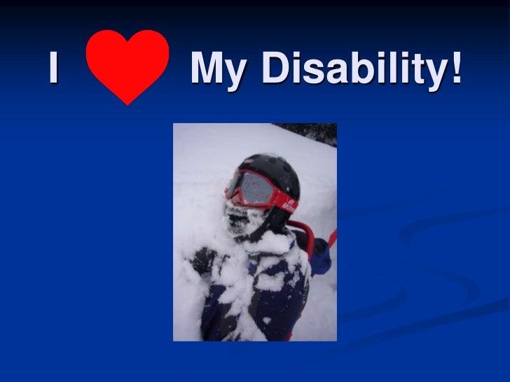 I   My Disability!