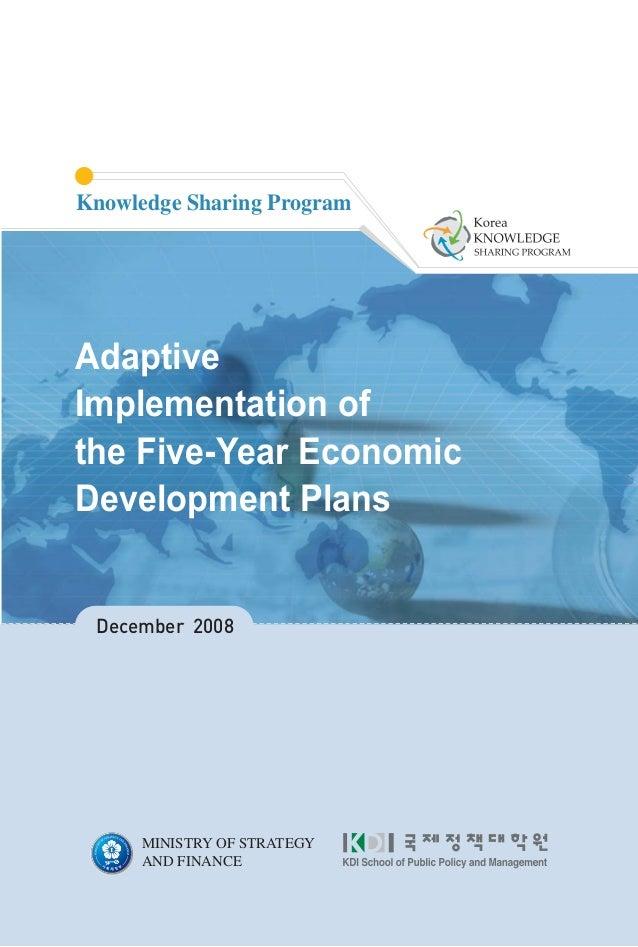Adaptive Implementation of the Five Year Economic Development Plans