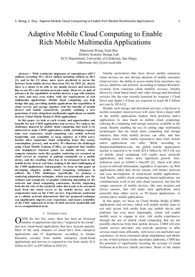 Adaptive mobile cloud computing to enable rich mobile multimedia applications