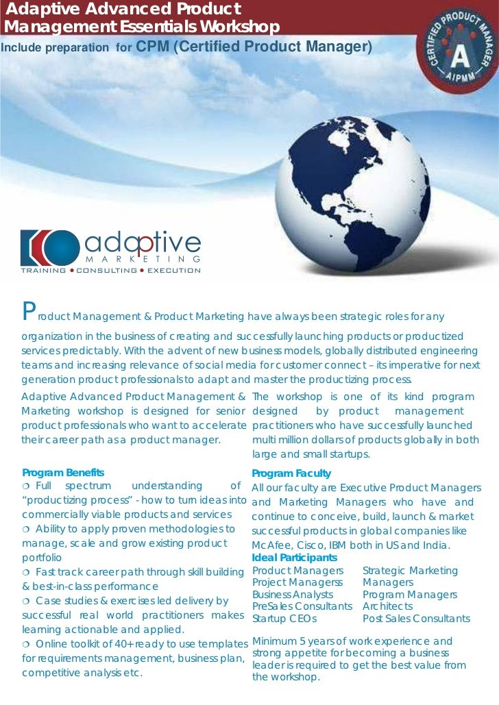 Adaptive Advanced Product      (Advanced PME)Management Essentials Workshop   (Adaptive PME)Include preparation for CPM (C...