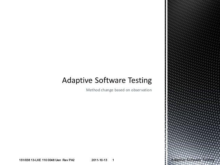 Adaptive software testing