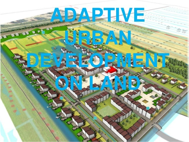 Adaptive urban development: protecting the cities' buildings and criticial instrastructure in a flexible way