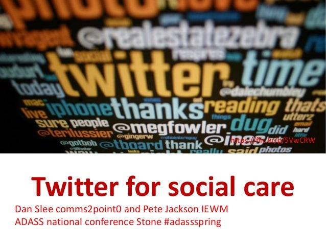 Learning Pool webinar: Walsall 24 Twitter for social care Dan Slee comms2point0 and Pete Jackson IEWM ADASS national confe...