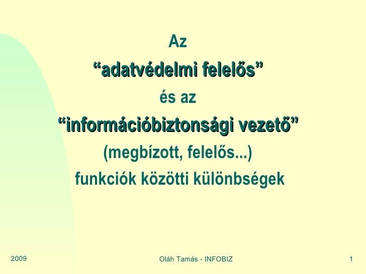 Adatvédelmi kontra információbiztonsági vezető