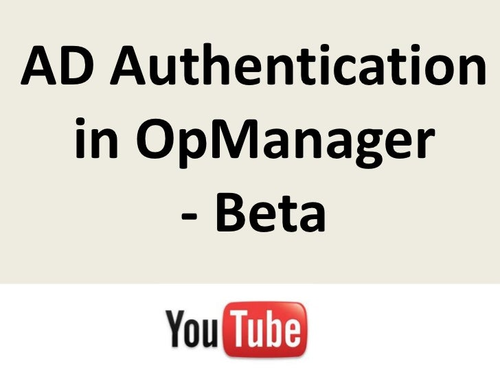 Ad authentication in opmanager