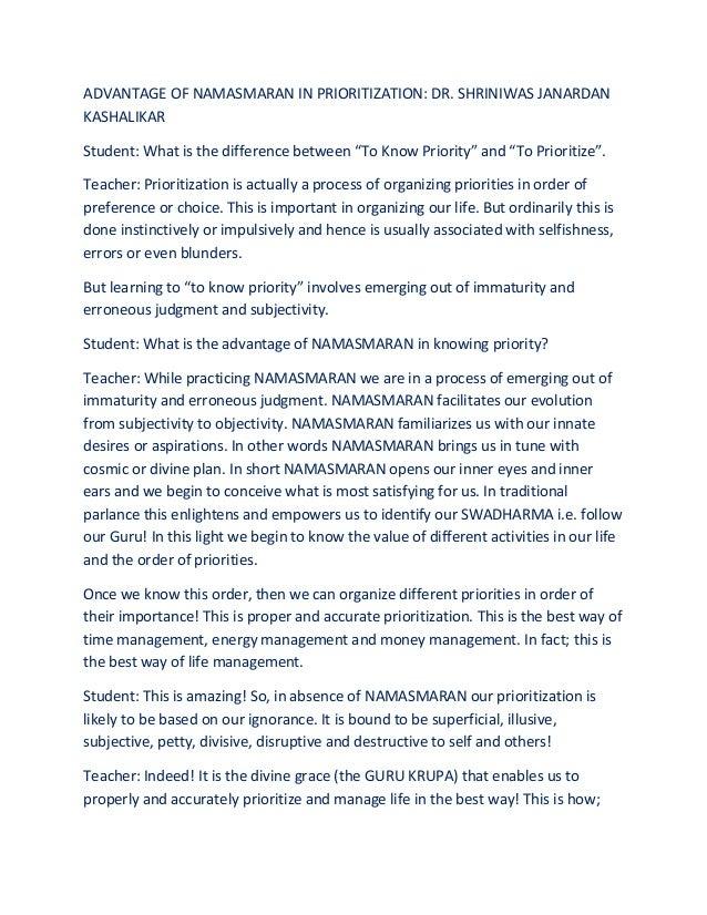 "ADVANTAGE OF NAMASMARAN IN PRIORITIZATION: DR. SHRINIWAS JANARDAN KASHALIKAR Student: What is the difference between ""To K..."