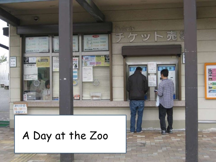 AA <br />A Day at the Zoo<br />