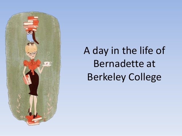 A day in the life of Bernadette at Berkeley College