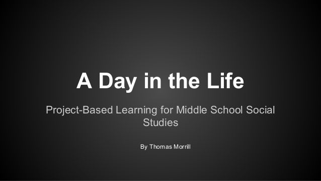 Thomas Project Based Learning Project-based Learning For