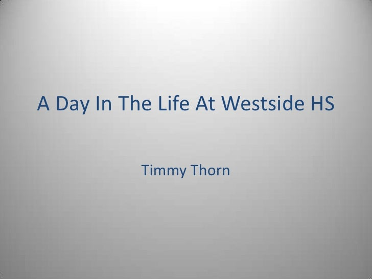 A day in the life at westside hs