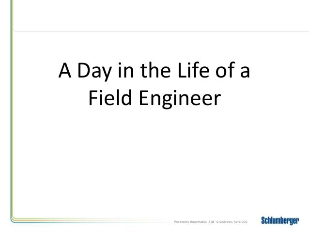 A Day in the Life of a Field Engineer