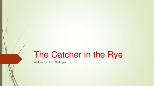 How would I go about writing a new beginning/end to The Catcher in the Rye?